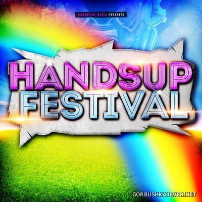 Andorfine Media presents Handsup Festival vol 1 [2015]