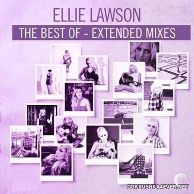 Ellie Lawson - The Best Of (Extended Mixes) [2018]