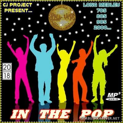 In The Pop Long Medley [2018] By CJ Project