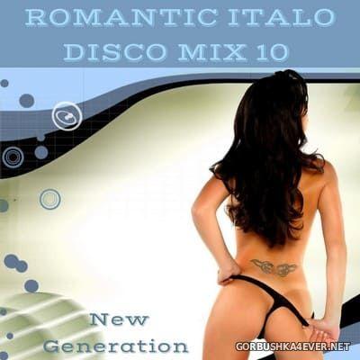 New Generation Romantic Italo Disco Mix 10 [2018]