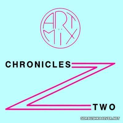 [Art Of Mix] Chronicles: Two [1992]