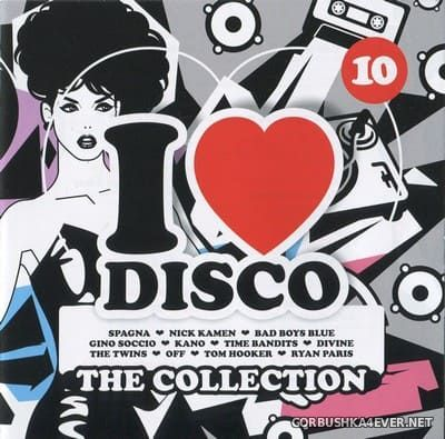 [Blanco Y Negro] I Love Disco - The Collection vol 10 [2018] / 2xCD