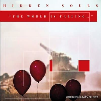 Hidden Souls - The World Is Falling [2018]