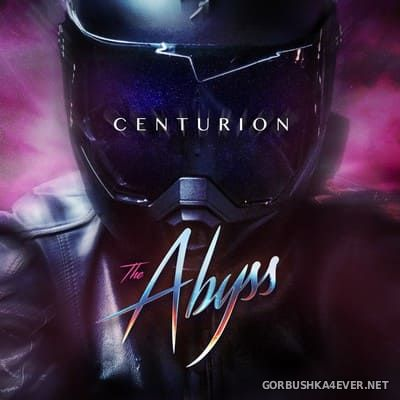The Abyss - Centurion [2018]