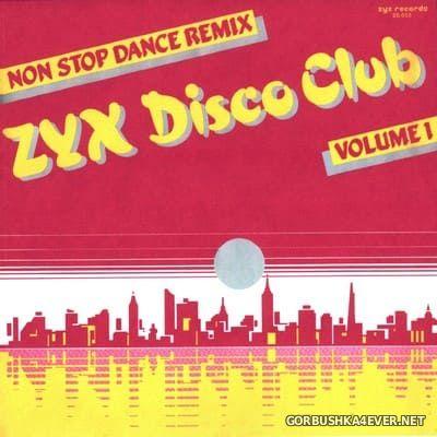 ZYX Disco Club vol 1 [1986] Mixed by Mario Aldini