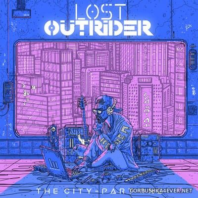 Lost Outrider - The City - Part I [2018]