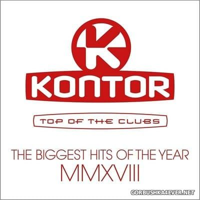 [Kontor] Top Of The Clubs - The Biggest Hits Of The Year MMXVIII [2018] / 3xCD