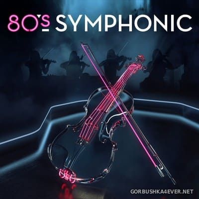 80's Symphonic [2018]