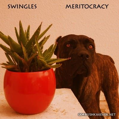 Swingles - Meritocracy [2018]