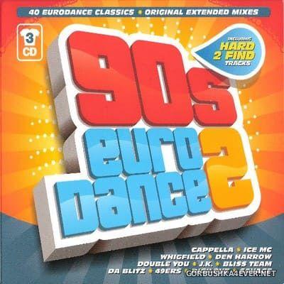 [Blanco Y Negro] 90's Eurodance vol 2 [2014] / 3xCD