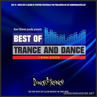 Best of Trance & Dance 1996-2005 [2016] Mixed by Rave CHannel