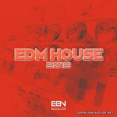 EDM House 2018