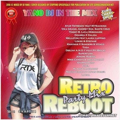 Retro Reboot Party Mix 56 [2018]