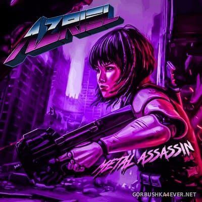 Azriel - Metal Assassin [2018]