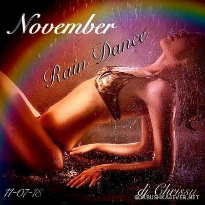 DJ Chrissy - November Rain Dance [2018]