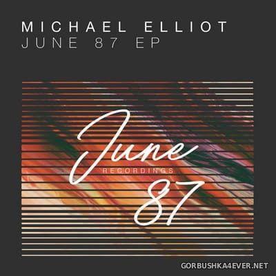 Michael Elliot - June 87 [2017]