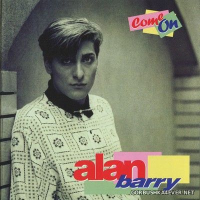 Alan Barry - Come On [2013] Remastered Limited Edition