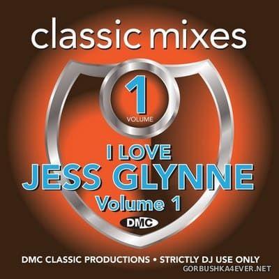 [DMC] Classic Mixes - I Love Jess Glynne vol 1 [2018]