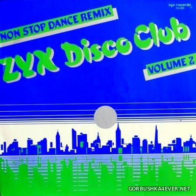 ZYX Disco Club vol 2 [1986] Mixed by Peter Vriends