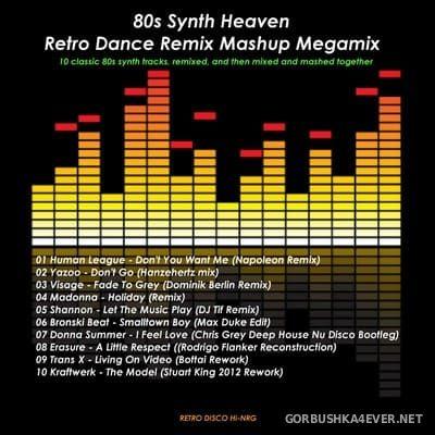 Retro Dance Classics Synth Heaven 80s MashUp Mix [2018]
