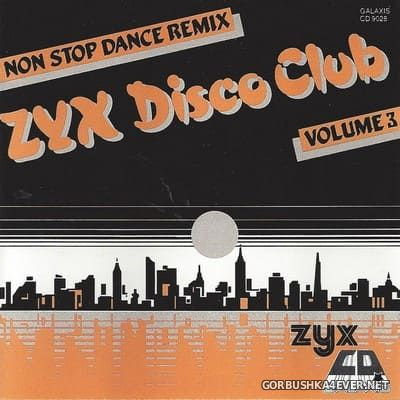 ZYX Disco Club vol 3 [1987] Mixed by Peter Vriends