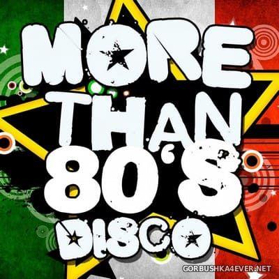 [Blanco Y Negro] More Than 80's Disco [2012]