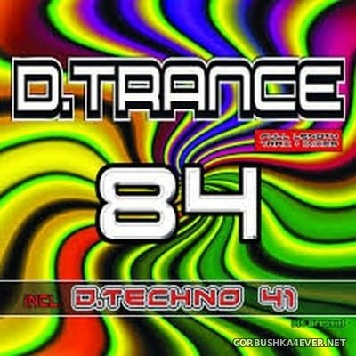 D.Trance 84 (Incl. D-Techno 41) [2018] / 4xCD
