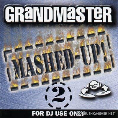 [Mastermix] Grandmaster Mashed-Up! vol 2 [2005]