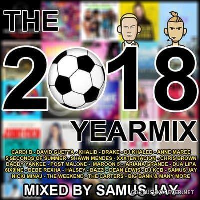 DJ Samus Jay - The Yearmix 2018