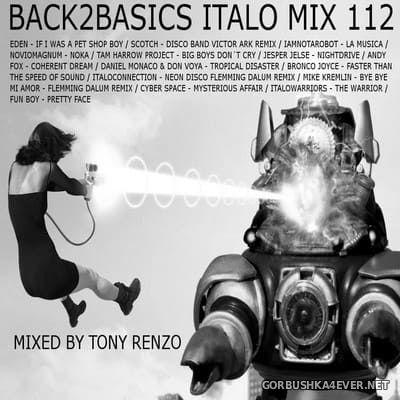 Back2Basics Italo Mix vol 112 [2018] by Tony Renzo