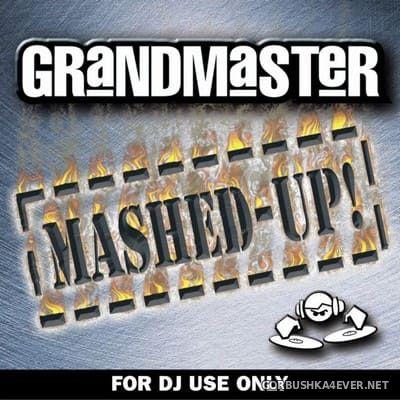 [Mastermix] Grandmaster Mashed-Up! vol 1 [2004]