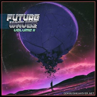 Future Waves vol 2 [2017]