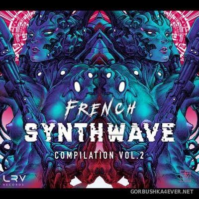 French Synthwave Compilation vol 2 [2018]