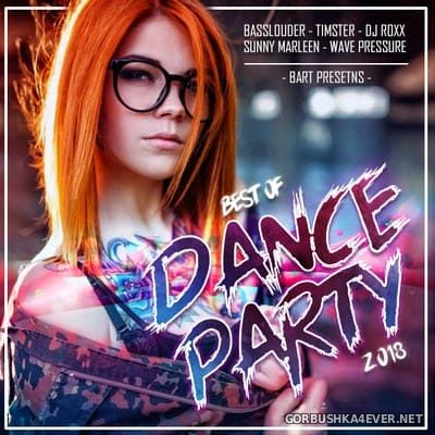 Best Of Dance Party 2018 (Mixed By Bart) [2018] - 25 December 2018
