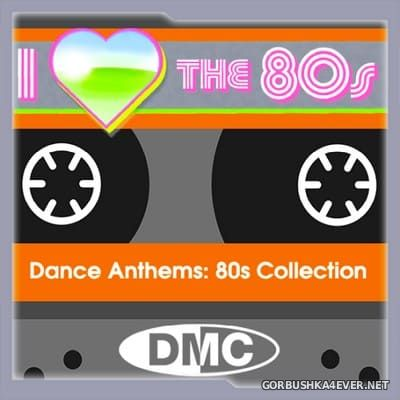 [DMC] Dance Anthems 80's Collection vol 1 [2018]