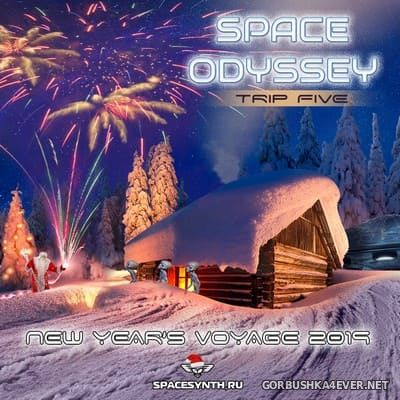 VA - Space Odyssey - Trip Five (New Year's Voyage 2019) [2018]