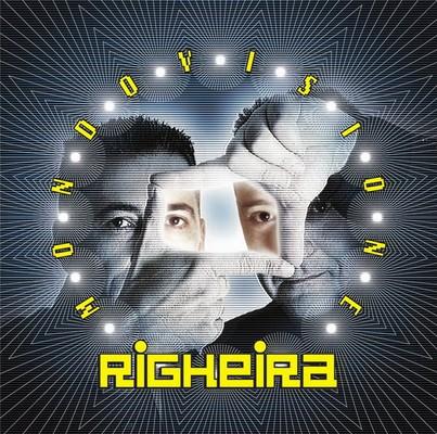 Righeira - Mondovisione [2007]