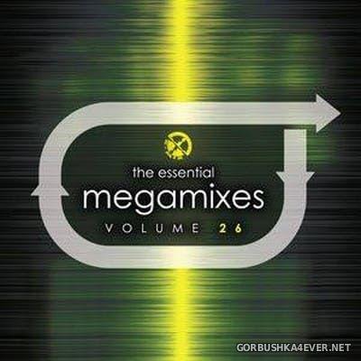 X-Mix Essential Megamixes 26 [2017] - 26 December 2018 - GORBUSHKA4EVER