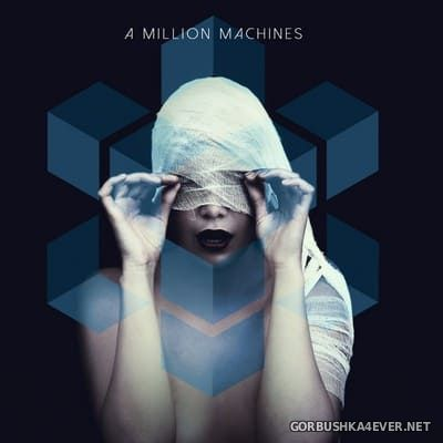 A Million Machines - A Million Machines [2017]