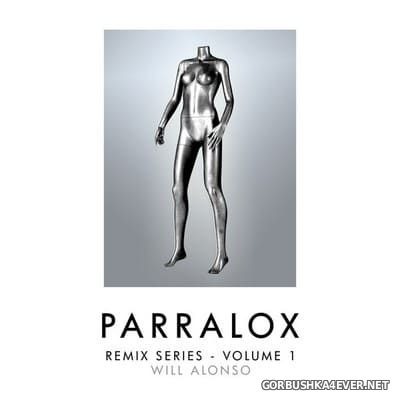 Parralox - Remix Series - Volume 1 (Will Alonso) [2016]