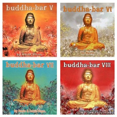 Buddha-Bar vol 05 - vol 08 [2003-2006]