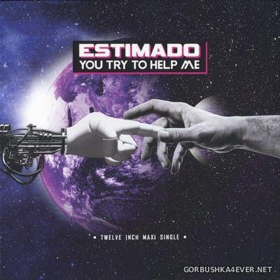 Estimado - You Try To Help Me [2018]