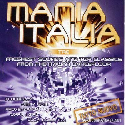Mania Italia Tre [2005] / 2xCD