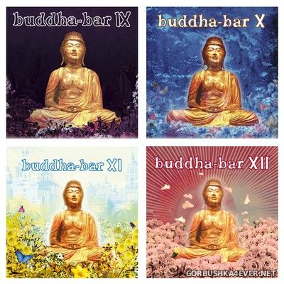Buddha-Bar vol 09 - vol 12 [2007-2010]