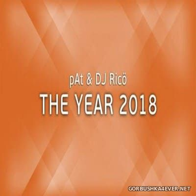 pAt & DJ Ricö - The Year 2018 (Audio Version)