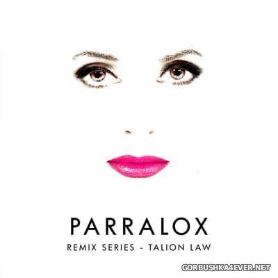 Parralox - Remix Series - Talion Law [2018]