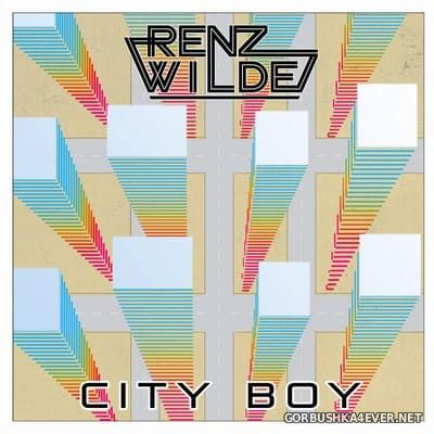 Renz Wilde - City Boy [2016]
