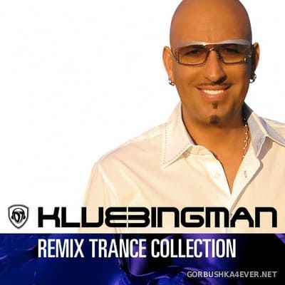 DJ Klubbingman - Remix Trance Collection [2005]