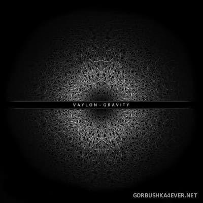 Vaylon - Gravity [2016]