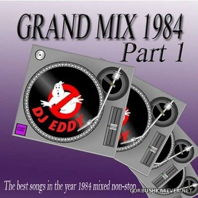 DJ Eddy - Grand Mix 1984 Part I
